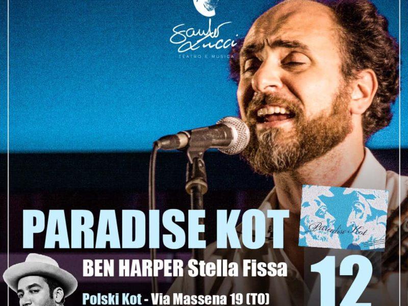 Paradise Kot – Ben Harper Stella Fissa